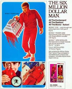 Six Million Dollar Man action figure ad