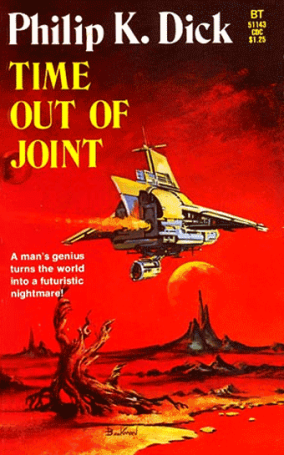 Philip K Dick Time Out Of Joint 83