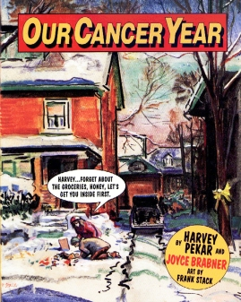 Harvey Pekar Joyce Brabner Our Cancer Year