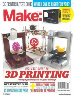 Make Magazine Ultimate Guide to 3D Printing