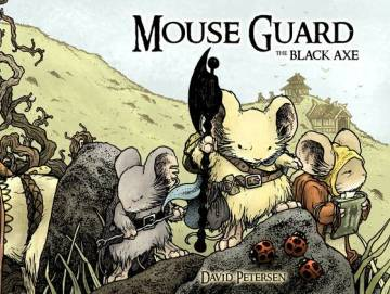 Mouse Guard The Black Axe hardcover