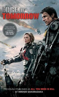 All You Need is Kill Edge of Tomorrow tie-in novel