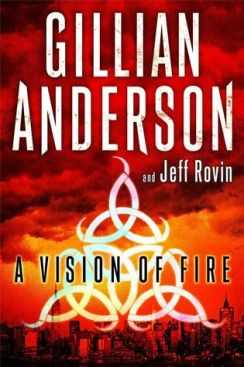 A Vision of Fire Gillian Anderson