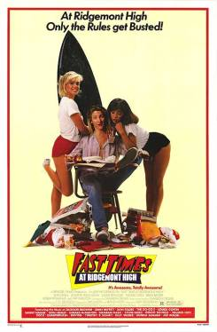 Fast Times at Ridgement High movie poster