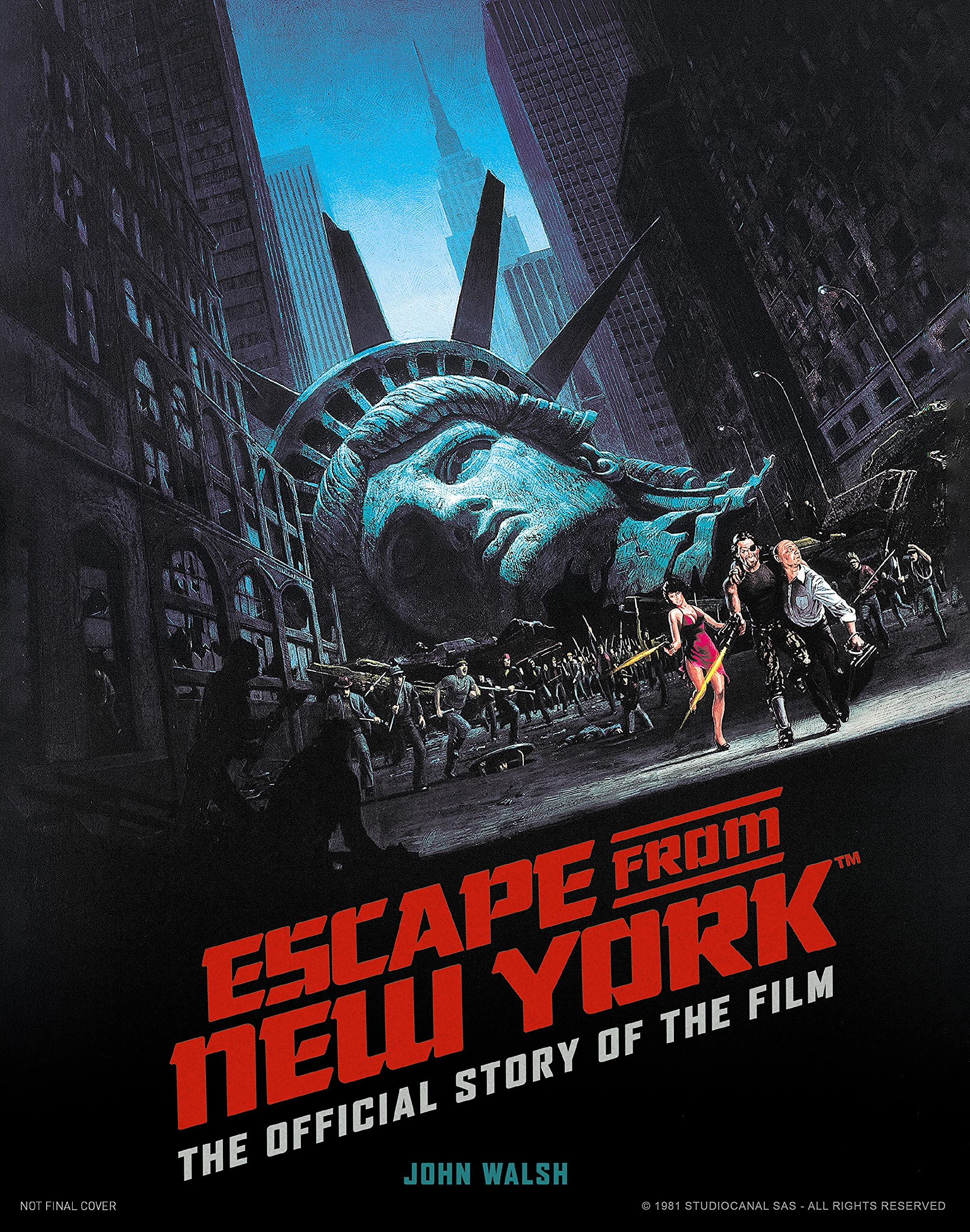 Escape from New York book Walsh